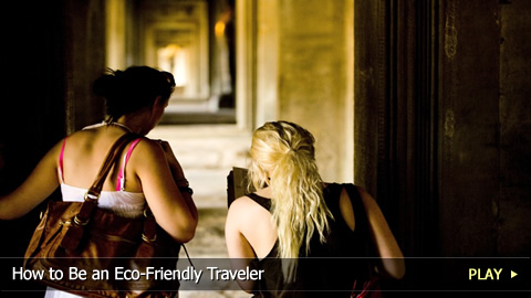 How To Be an Eco-Friendly Traveler
