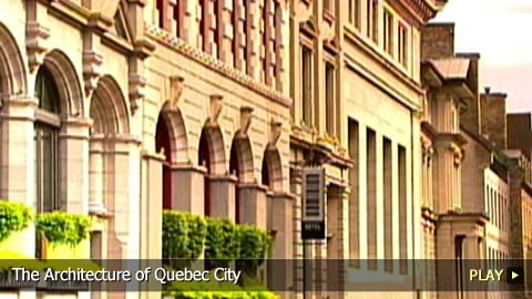 The Architecture of Quebec City