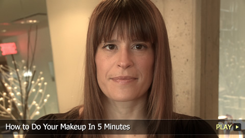 How to Do Your Makeup In 5 Minutes
