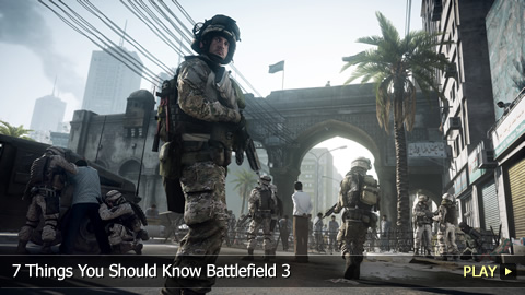 7 Things You Should Know Battlefield 3