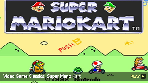 Video Game Classics: Super Mario Kart