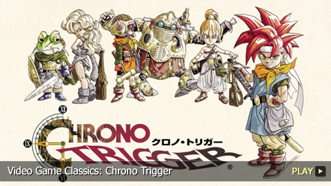 Video Game Classics: Chrono Trigger