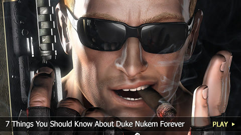 7 Things You Should Know About Duke Nukem Forever