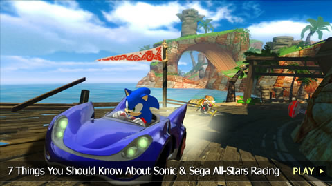 7 Things You Should Know About Sonic & Sega All-Stars Racing
