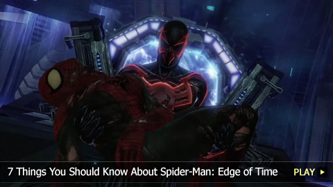 7 Things You Should Know About Spider-Man: Edge of Time