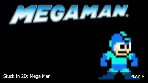 Stuck In 2D: Mega Man