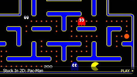 Stuck In 2D: Pac-Man