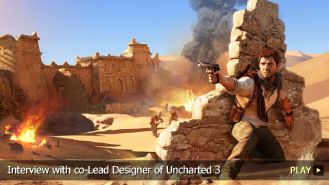 Uncharted 3: Drake's Deception - Interview with Richard Lemarchand, co-Lead Designer