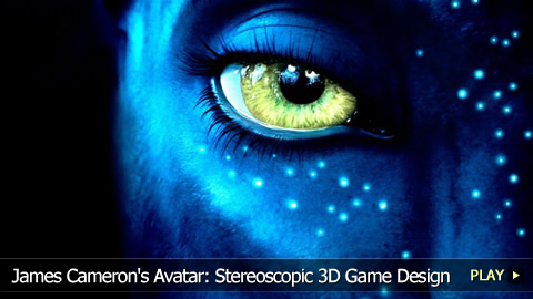 James Cameron's Avatar: Stereoscopic 3D Game Design