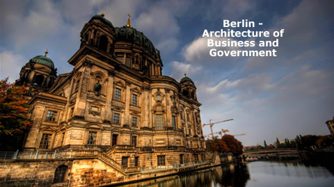 Berlin Travel Guide- Architecture