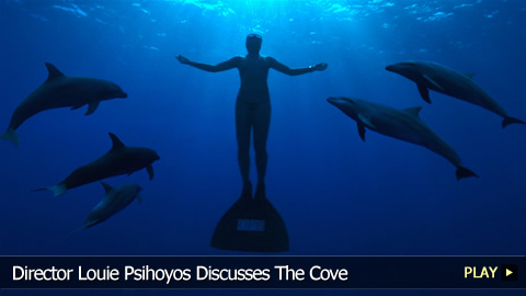 Director Louie Psihoyos Discusses The Cove