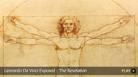 Leonardo Da Vinci Exposed : The Revelation