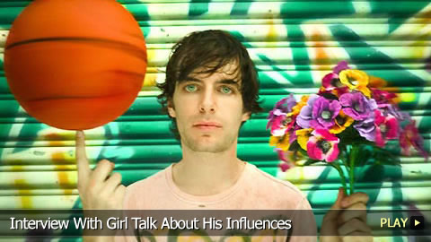 Interview With Girl Talk About His Influences