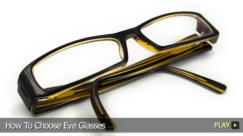 How To Choose Eye Glasses