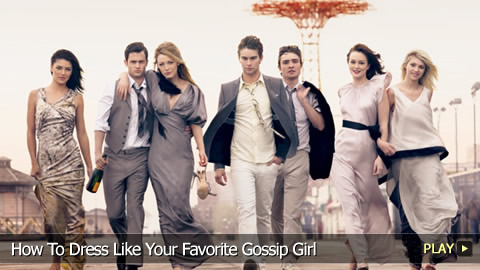 How To Dress Like Your Favorite Gossip Girl