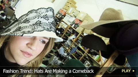 Fashion Trend: Hats Are Making a Comeback