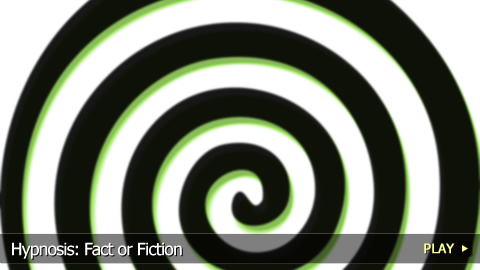 Hypnosis: Fact or Fiction