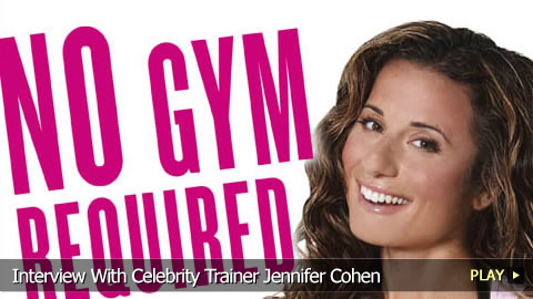 No Gym Required  With Celebrity Trainer Jennifer Cohen