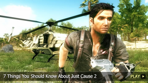 7 Things You Should Know About Just Cause 2