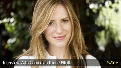 Interview With Comedian Laurie Elliott