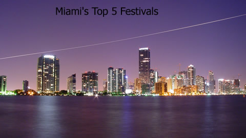 Top 5 Miami Festivals