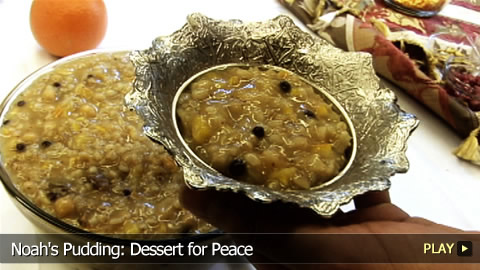 Noah's Pudding: Dessert for Peace