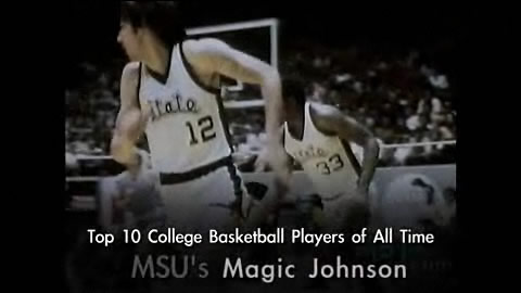 Earvin Magic Johnson - Michigan State Spartans - Greatest Basketball Players
