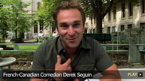 French-Canadian Comedian Derek Seguin