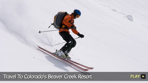 Travel To Beaver Creek Resort In Colorado