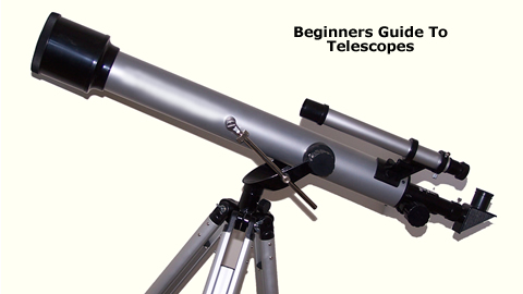 Guide To Telescopes