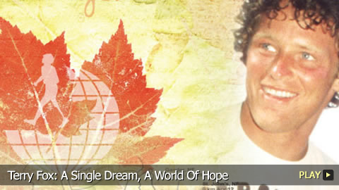 Terry Fox: A Single Dream, A World Of Hope
