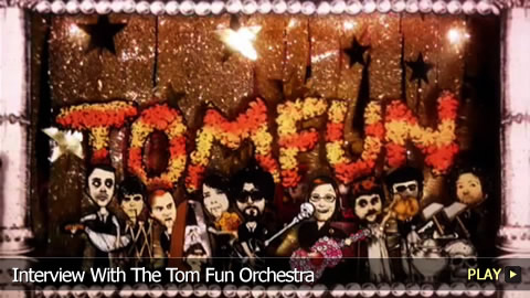Interview With The Tom Fun Orchestra