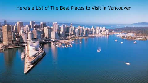 Travel To Vancouver : Top 5 Attractions