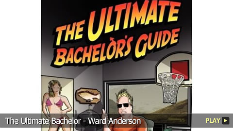 The Ultimate Bachelor - Ward Anderson
