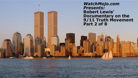 Documentary on 9/11 Truth Movement - Part 2 of 8