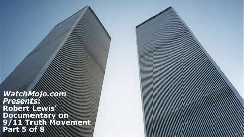 Documentary on 9/11 Truth Movement - Part 5 of 8